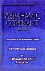 Abrahamic Covenant - E. Raymond Capt [bargain basement] ...Brand new but with blue cover design