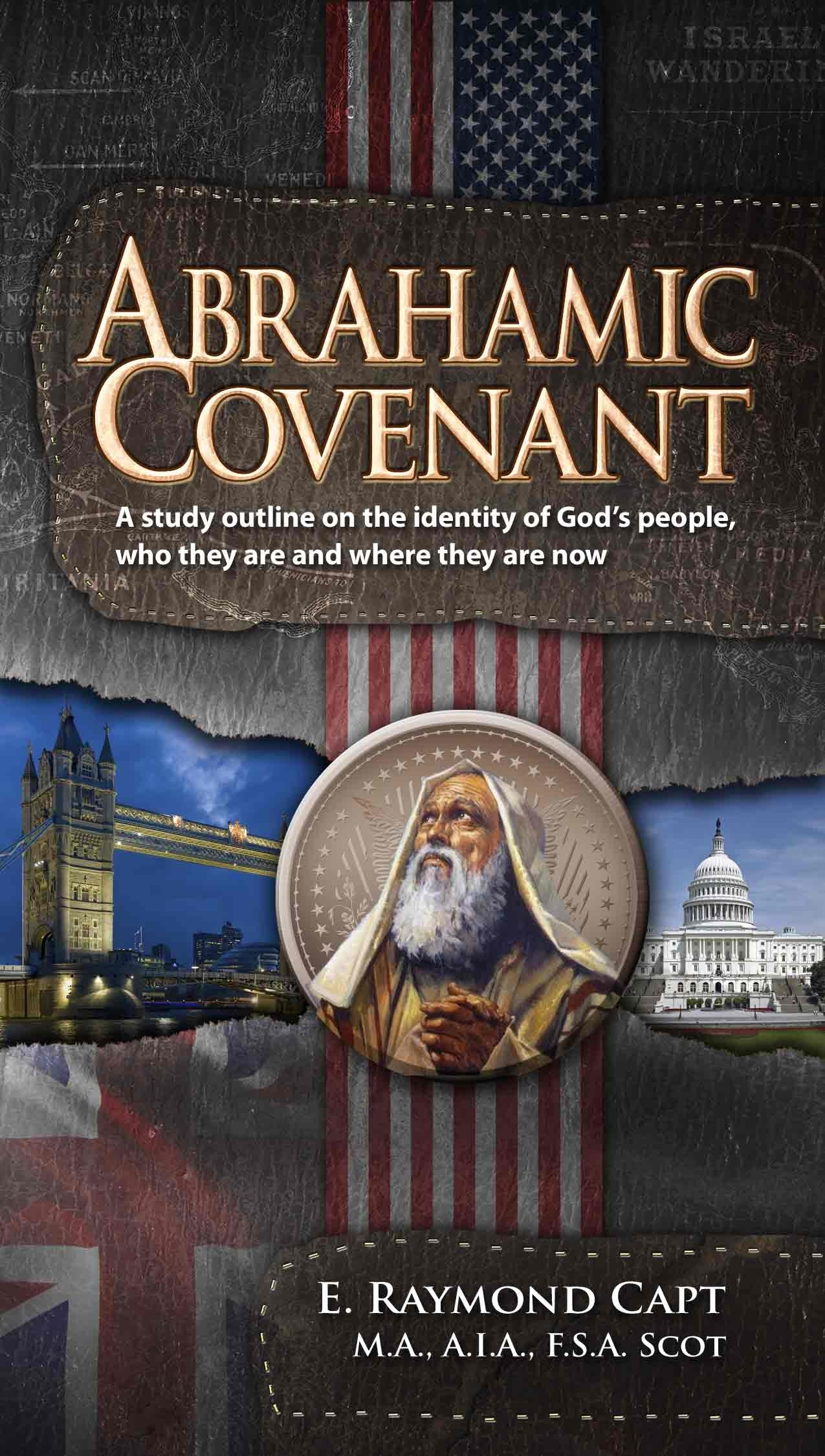 Abrahamic Covenant - [Capt]...Quantity Discounts***Kindle Available***