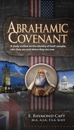 Abrahamic Covenant - [E. Raymond Capt]...***Kindle Available***