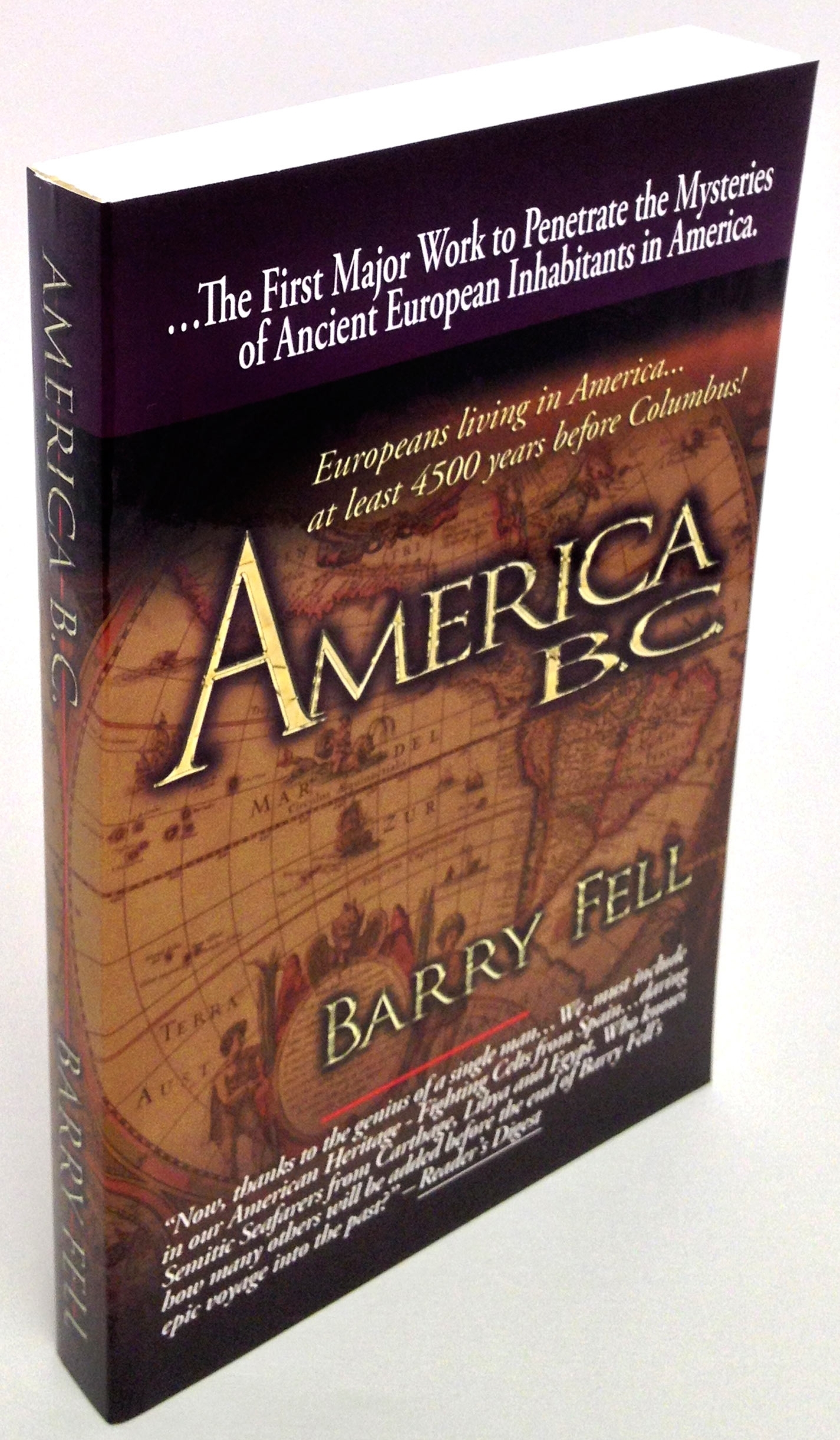 America B.C. by Barry Fell... [Bargain Basement]....may have a scuff or wrinkle in spine or slight toner on a few pagesbr>same f