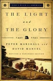 The Light and the Glory...1492 -1793