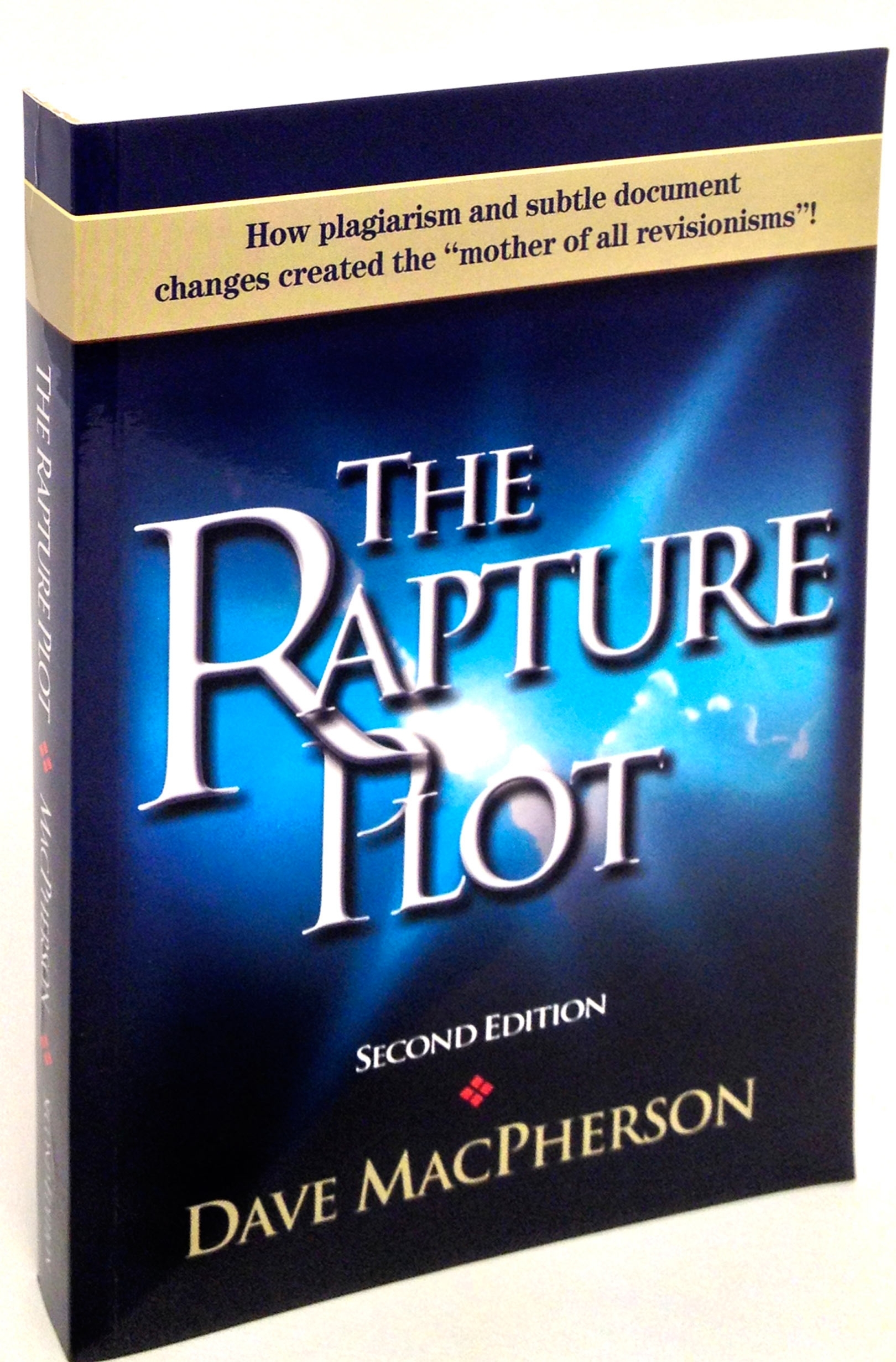 The Rapture Plot - MacPherson [1st quality...just wrinkle in spine]