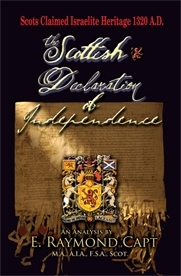 The Scottish Declaration Of Independence 1320 AD[Capt Commentary] claim descent from the Israelites [Kindle too]