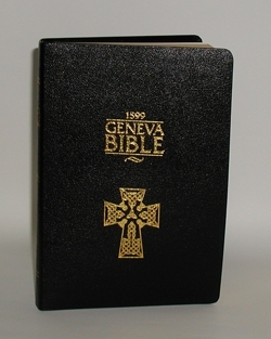 The 1599 Geneva Bible<br>  Rediscover America's Greatest Treasure!