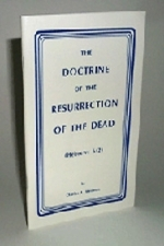 The Doctrine of The Resurrection Of The Dead