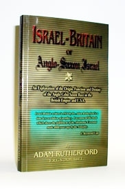 ISRAEL-BRITAIN or<br> Anglo-Saxon Israel<br> [1934 abridged]
