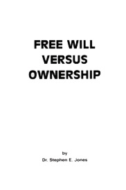 Free Will vs. Ownership