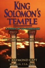 King Solomon\'s Temple [Capt]... A Study of it\'s Symbolism [Kindle Available]