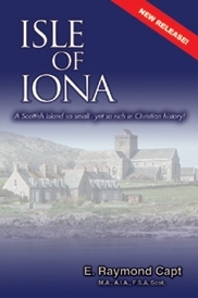 Isle of Iona:<br> A Scottish Island so small -<br> yet  so rich in Christian history!