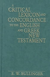A Critical Lexicon And Concordance<br> To The English And Greek New Testament