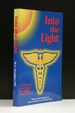 Into The Light The exciting story of the life-saving breakthrough therapy of the age
