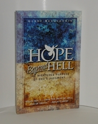 HOPE BEYOND HELL The Righteous Purpose  of God's Judgement