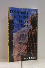 Christianity And The Age Of The Earth [Bargain Basement]....old cover and some slight imperfections.