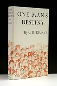 One Man's Destiny <br> The story behind the<br> story...of America
