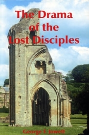 The Drama Of The Lost Disciples <br> The Disciples carry the Gospel<br> to the Isles & beyond [Rare London]